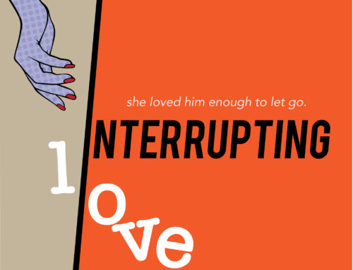 Interrupting Love